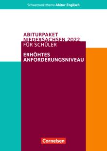 Schwerpunktthema Abitur Englisch - Pflichtmaterialien Abitur Niedersachsen 2022 - Schülerpaket für das erhöhte Anforderungsniveau