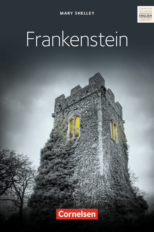 Cornelsen Senior English Library - Mary Shelley's Frankenstein - Textband mit Annotationen - Ab 11. Schuljahr