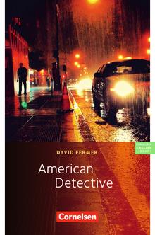 Cornelsen English Library - American Detective - Lektüre zu Lighthouse, Headlight und Go Ahead - 10. Schuljahr, Stufe 3