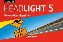English G Headlight - Vokabeltaschenbuch - Band 5: 9. Schuljahr