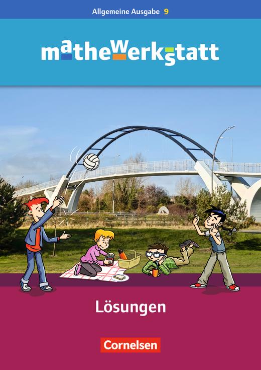 Mathewerkstatt - Lösungsheft zum Schülerbuch - 9. Schuljahr
