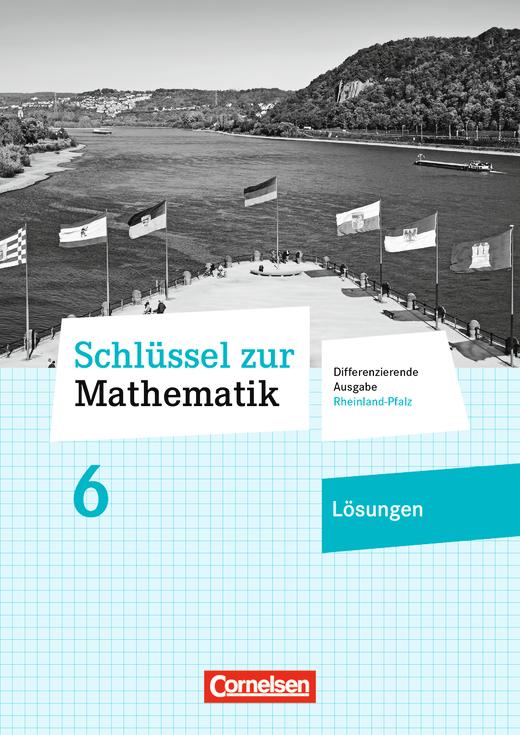 Schlüssel zur Mathematik - Lösungen zum Schülerbuch - 6. Schuljahr