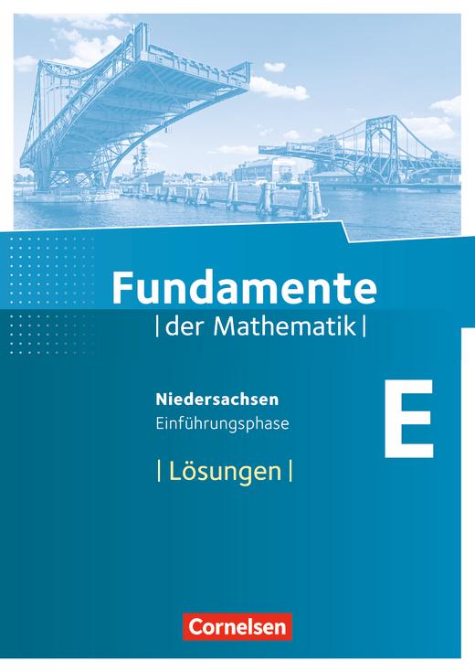 Fundamente der Mathematik - Lösungen zum Schülerbuch - Einführungsphase