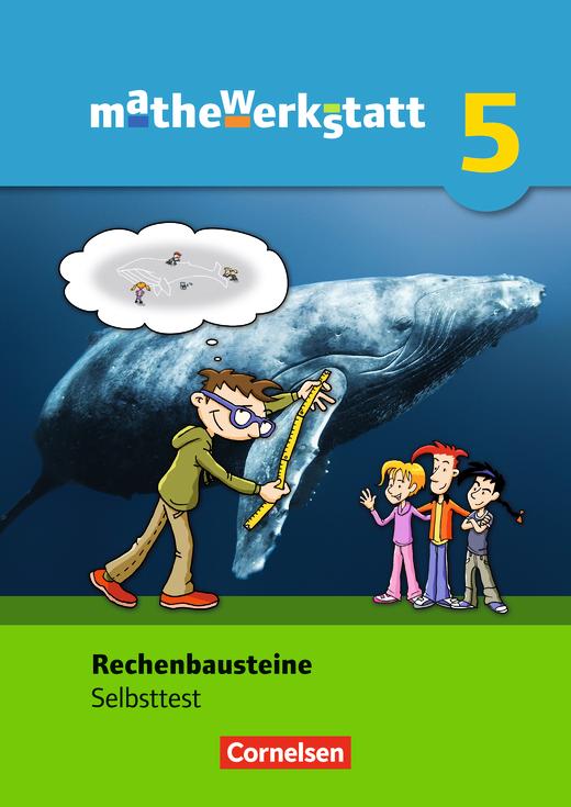 Mathewerkstatt - Rechenbausteine - Diagnose und Fördern - Selbsttest - 5. Schuljahr