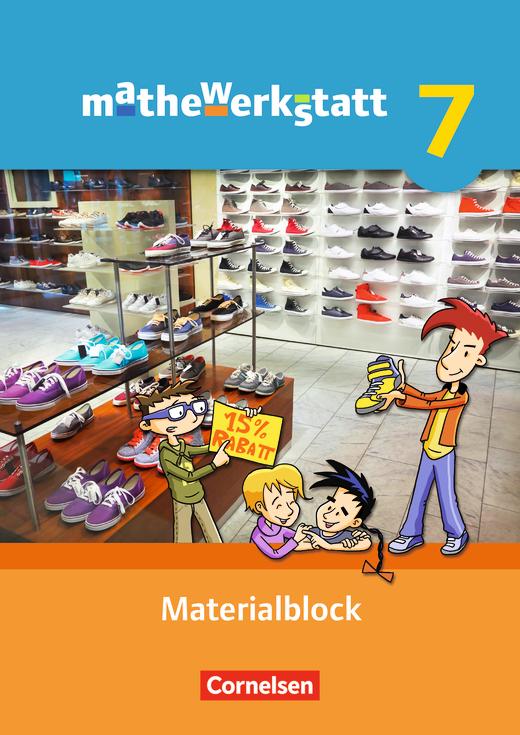 Mathewerkstatt - Materialblock - 7. Schuljahr