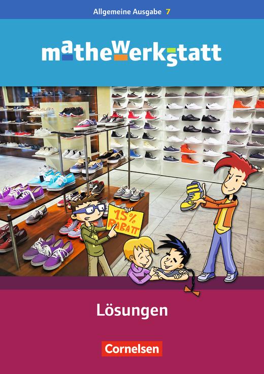 Mathewerkstatt - Lösungsheft zum Schülerbuch - 7. Schuljahr