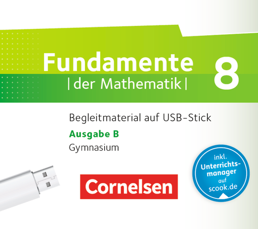 Fundamente der Mathematik - Begleitmaterial auf USB-Stick - 8. Schuljahr