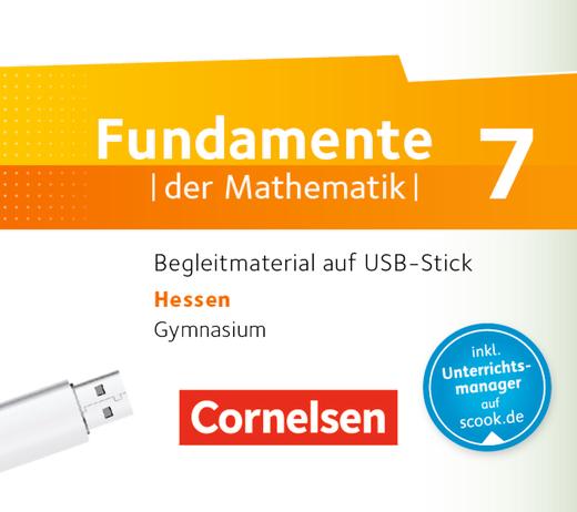Fundamente der Mathematik - Begleitmaterial auf USB-Stick - 7. Schuljahr
