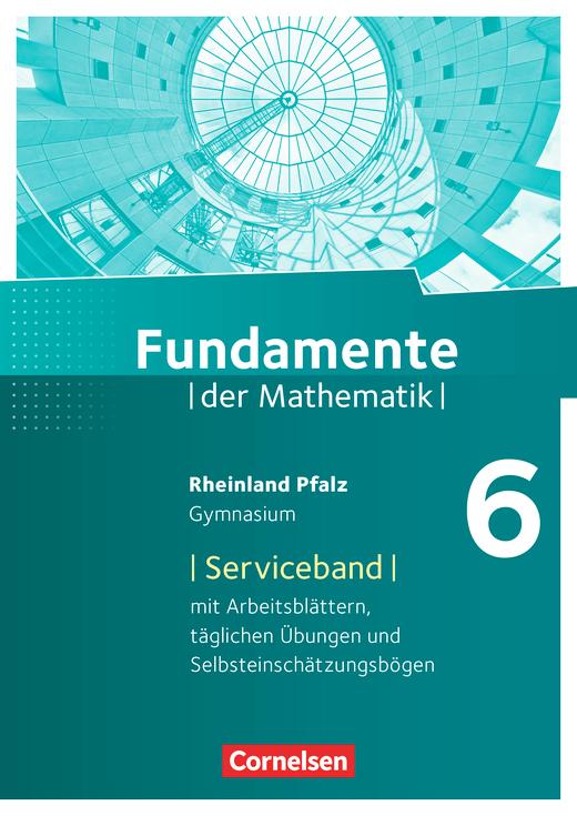 Fundamente der Mathematik - Serviceband - 6. Schuljahr