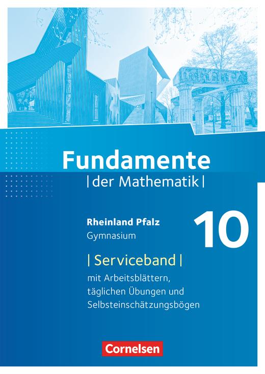 Fundamente der Mathematik - Serviceband - 10. Schuljahr