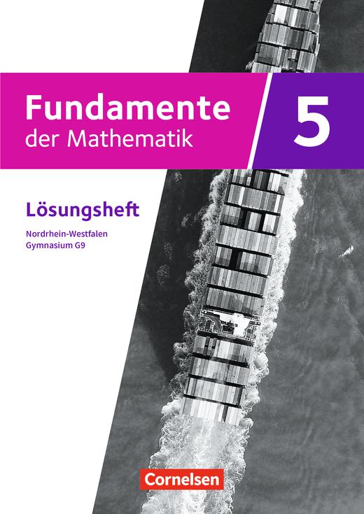 Fundamente der Mathematik - Lösungen zum Schülerbuch - 5. Schuljahr
