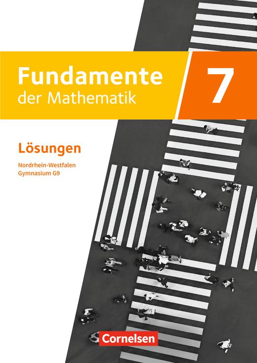 Fundamente der Mathematik - Lösungen zum Schülerbuch - 7. Schuljahr