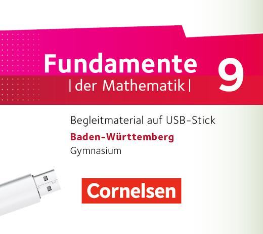 Fundamente der Mathematik - Begleitmaterial auf USB-Stick - 9. Schuljahr
