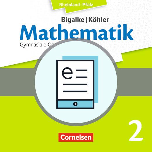 Bigalke/Köhler: Mathematik - Analytische Geometrie, Stochastik - Schülerbuch als E-Book - Grundfach Band 2