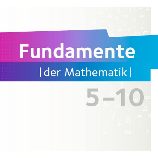 Fundamente der Mathematik - Mathe Trainer App - 5. bis 10. Schuljahr