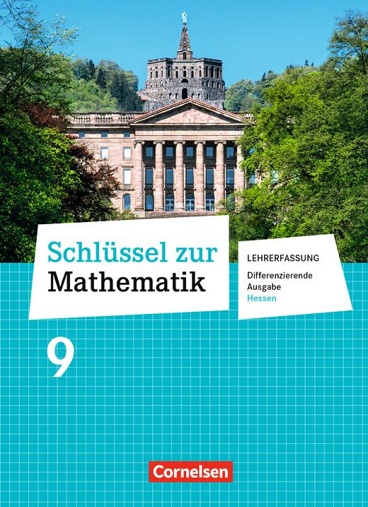 Schlüssel zur Mathematik - Schülerbuch - Lehrerfassung - 9. Schuljahr