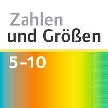 Zahlen und Größen - Mathe Trainer App - 5. bis 10. Schuljahr