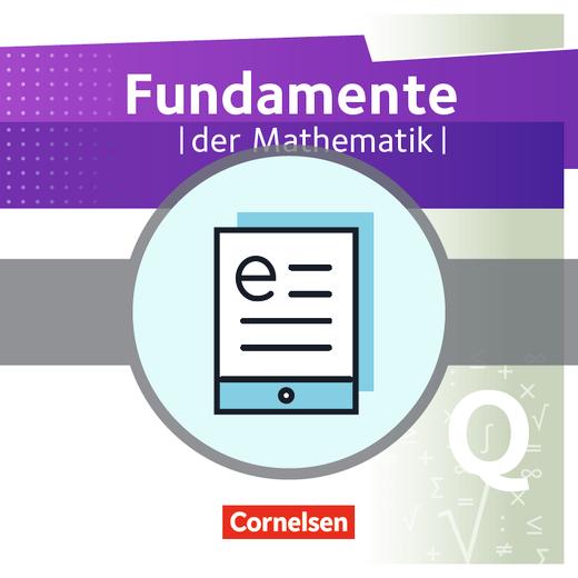 Fundamente der Mathematik - Schülerbuch als E-Book - Qualifikationsphase - Leistungskurs