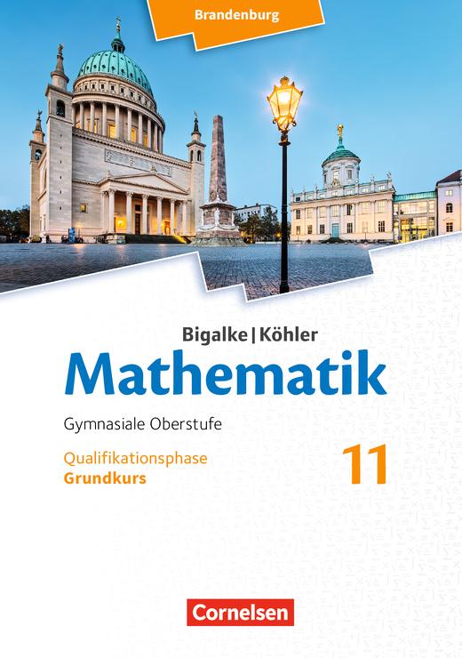 Bigalke/Köhler: Mathematik - Grundkurs - Schülerbuch - 11. Schuljahr