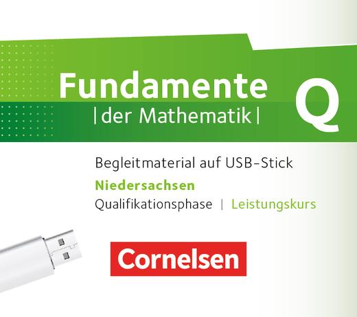 Fundamente der Mathematik - Begleitmaterial auf USB-Stick - Qualifikationsphase - Leistungskurs