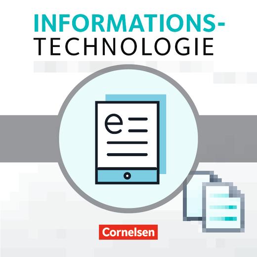 Informationstechnologie - Grundwissen - Schülerbuch als E-Book - 5.-8. Schuljahr