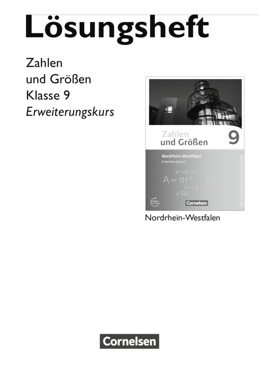 Zahlen und Größen - Lösungen zum Schülerbuch - 9. Schuljahr - Erweiterungskurs