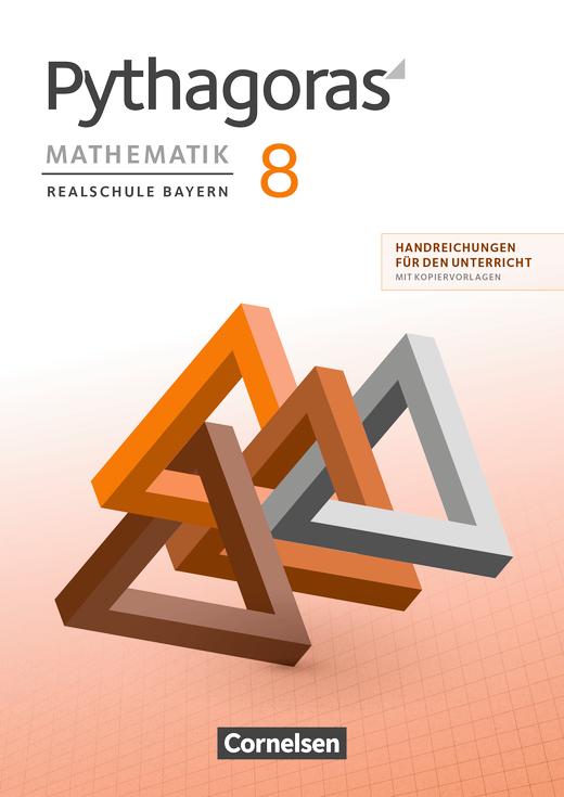 Pythagoras - Handreichungen für den Unterricht - 8. Jahrgangsstufe