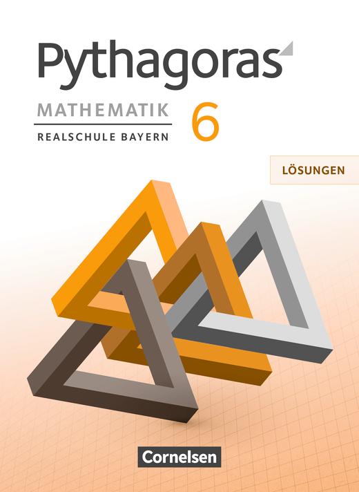 Pythagoras - Lösungen zum Schülerbuch - 6. Jahrgangsstufe