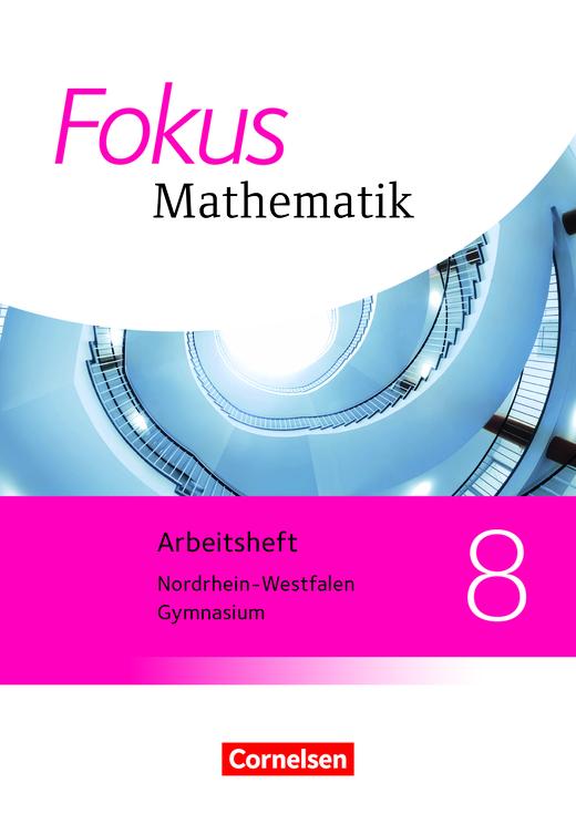 Fokus Mathematik - Arbeitsheft mit Lösungen - 8. Schuljahr