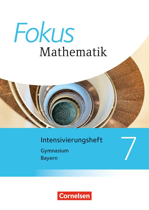 Fokus Mathematik - Intensivierungssheft mit Lösungen - 7. Jahrgangsstufe