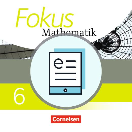 Fokus Mathematik - Schülerbuch als E-Book - 6. Jahrgangsstufe