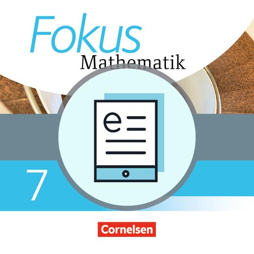 Fokus Mathematik - Schülerbuch als E-Book - 7. Jahrgangsstufe