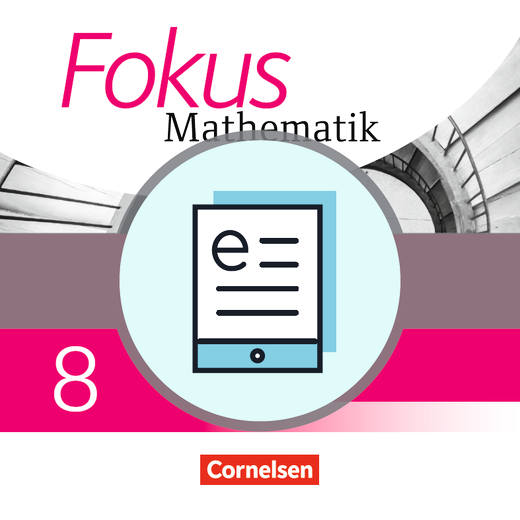 Fokus Mathematik - Schülerbuch als E-Book - 8. Jahrgangsstufe