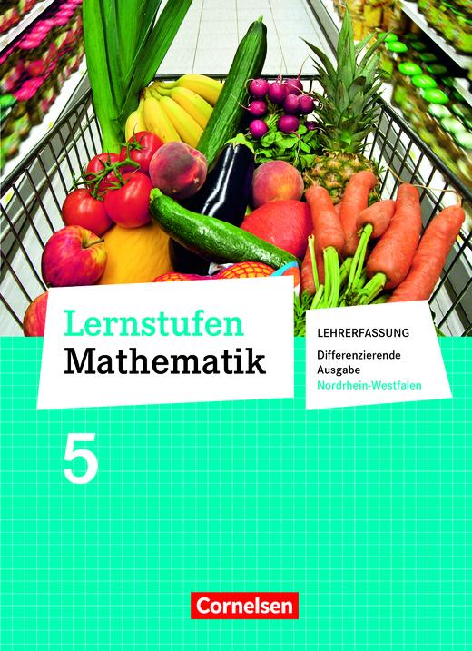 Lernstufen Mathematik - Schülerbuch - Lehrerfassung - 5. Schuljahr