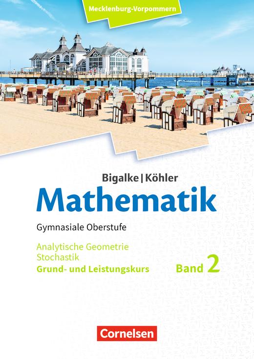 Bigalke/Köhler: Mathematik - Analytische Geometrie und Stochastik - Schülerbuch - Band 2 - Grund- und Leistungskurs