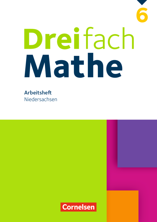 Dreifach Mathe - Arbeitsheft mit Lösungen - 6. Schuljahr