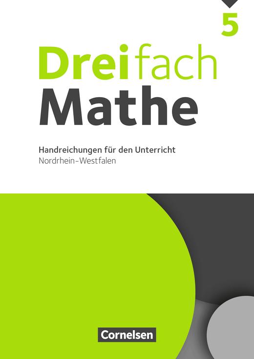 Dreifach Mathe - Handreichungen für den Unterricht - 5. Schuljahr