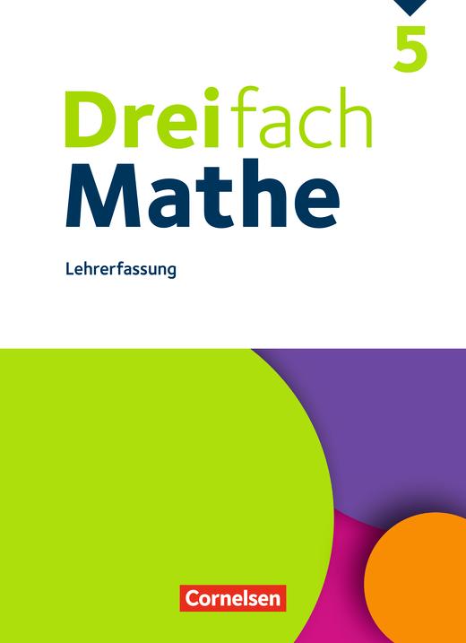 Dreifach Mathe - Schülerbuch - Lehrerfassung - 5. Schuljahr