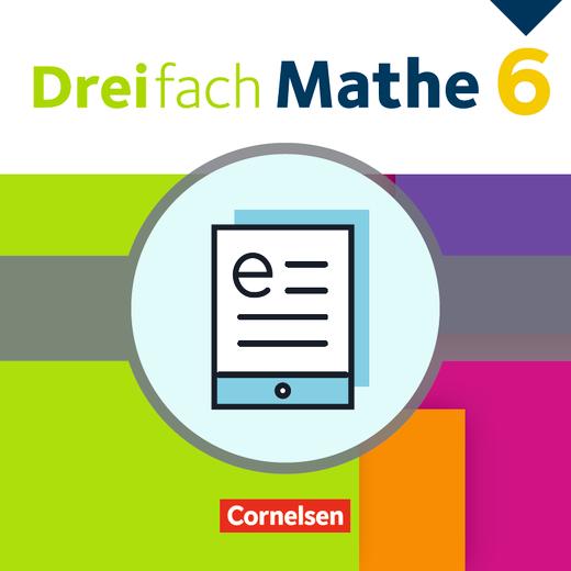 Dreifach Mathe - Schülerbuch - Lehrerfassung als E-Book - 6. Schuljahr