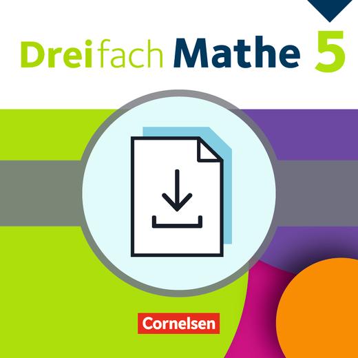 Dreifach Mathe - Klassenarbeiten als Download - 5. Schuljahr