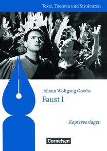 Texte, Themen und Strukturen - Kopiervorlagen zu Abiturlektüren - Faust I - Kopiervorlagen