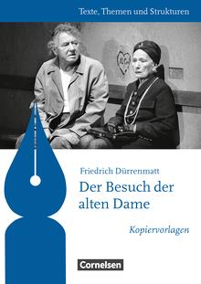 Texte, Themen und Strukturen - Kopiervorlagen zu Abiturlektüren - Der Besuch der alten Dame - Kopiervorlagen