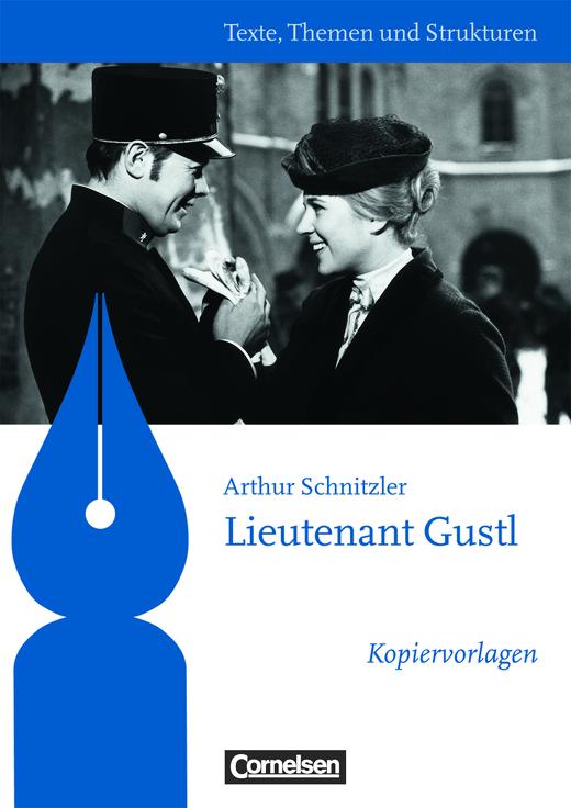 Texte, Themen und Strukturen - Kopiervorlagen zu Abiturlektüren - Lieutenant Gustl - Kopiervorlagen