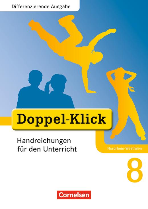 Doppel-Klick - Handreichungen für den Unterricht - 8. Schuljahr