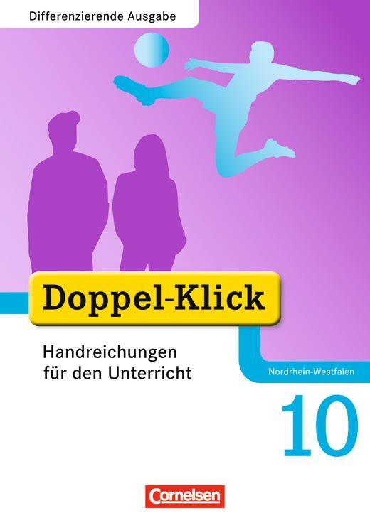 Doppel-Klick - Handreichungen für den Unterricht - 10. Schuljahr