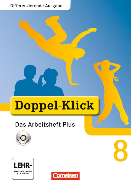 Doppel-Klick - Das Arbeitsheft Plus mit CD-ROM - 8. Schuljahr