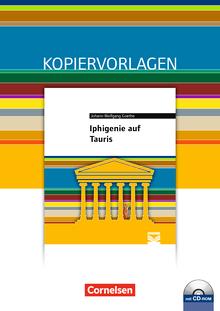 Cornelsen Literathek - Iphigenie auf Tauris - Empfohlen für das 10.-13. Schuljahr - Kopiervorlagen mit Lösungen und CD-ROM