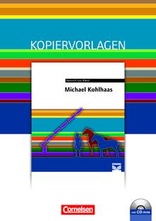 Cornelsen Literathek - Michael Kohlhaas - Empfohlen für das 10.-13. Schuljahr - Kopiervorlagen mit Lösungen und CD-ROM