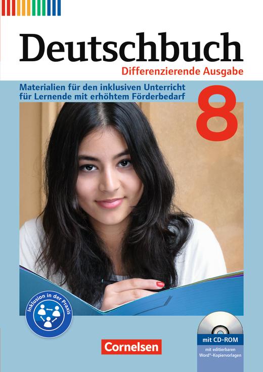 Deutschbuch - Materialien für den inklusiven Unterricht für Lernende mit erhöhtem Förderbedarf - Mit Kopiervorlagen und CD-ROM - 8. Schuljahr