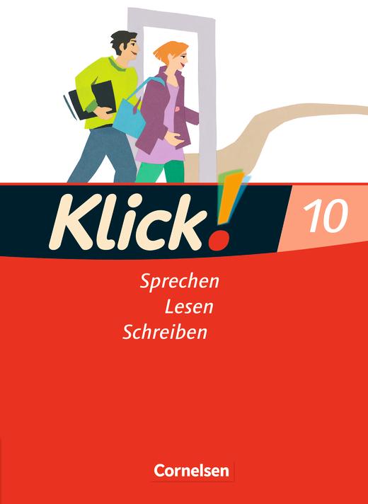 Klick! Deutsch - Sprechen, Lesen, Schreiben - Schülerbuch - 10. Schuljahr
